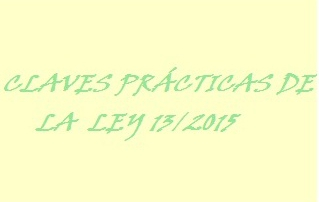 Claves Ley 13-2015
